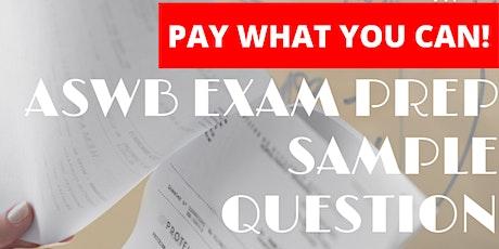 ASWB Exam Question Breakdown tickets