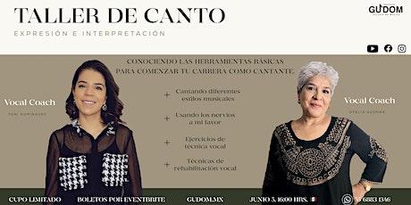 """Taller de Canto """"Expresión e Interpretación"""" entradas"""