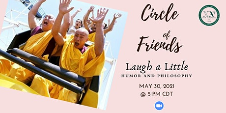 Circle of Friends - Humor and Philosophy Tickets