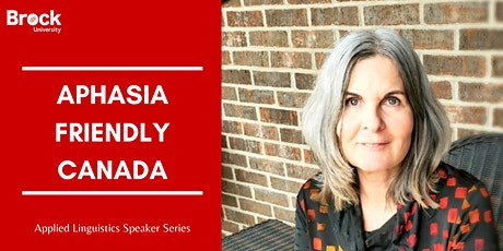 Applied Linguistics Speaker Series — Aphasia Friendly Canada tickets