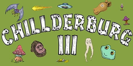 Chillderburg III Music and Comedy Show tickets