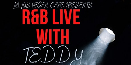 R&B LIVE WITH TEDDY tickets