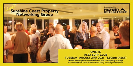 Sunshine Coast Property Networking Group Meetup - 6:30pm Tues 24th Aug 2021 tickets
