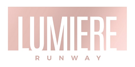 MODEL CASTING CALL CHATEAU ROYAL LUMIERE RUNWAY  Los Angeles tickets