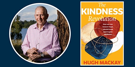 Hugh Mackay presents The Kindness Revolution - Parramatta Library tickets
