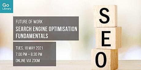 Search Engine Optimisation Fundamentals   Future of Work tickets