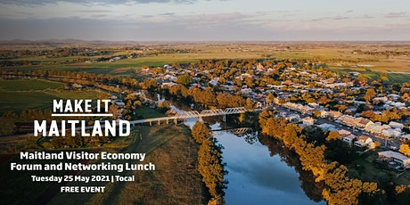 Maitland Visitor Economy Forum and Networking Lunch tickets