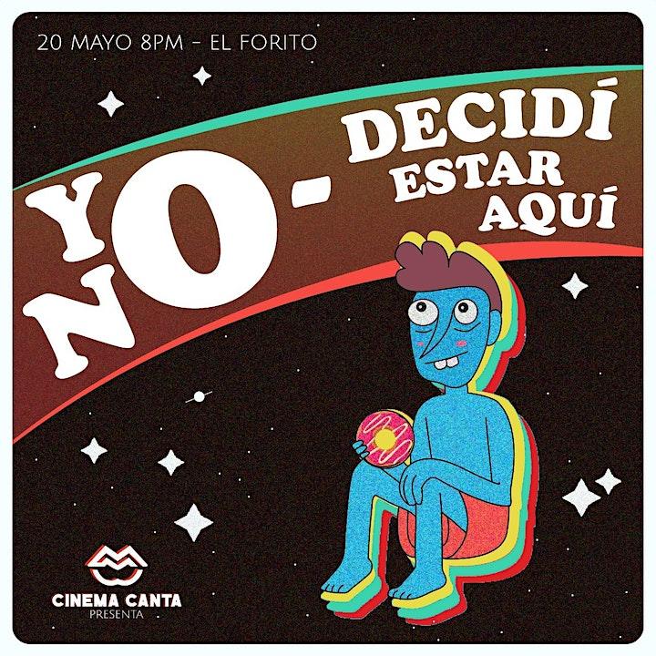 Imagen de Cinema Canta Presenta: yo no decidí estar aquí