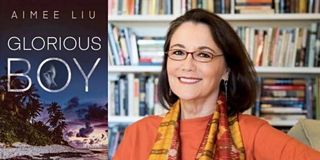 """""""Glorious Boy"""" Book Discussion with Author Aimee Liu tickets"""