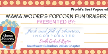 Jack and Jill - Southwest Suburban Dallas Chapter - Popcorn Fundraiser tickets