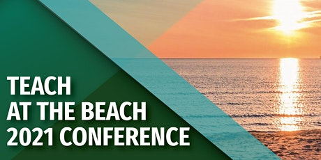 Teach at The Beach 2021 Conference tickets