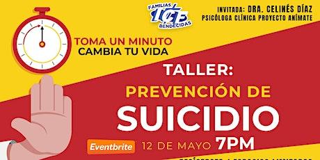 Taller: Prevención de Suicidio - 12 de mayo de 2021 -  7PM entradas