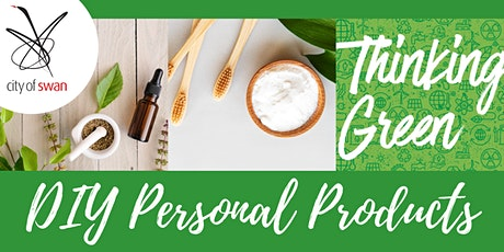 Thinking Green: DIY Personal Products (Midland) tickets