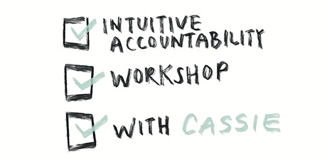 How to Get Stuff Done Using Intuition + Effective Accountability System biglietti