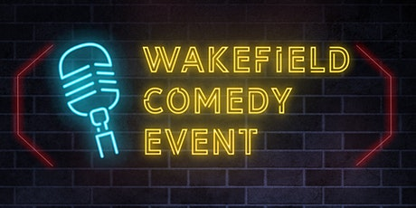 Wakefield Comedy Event with Headliner Corey Rodrigues tickets