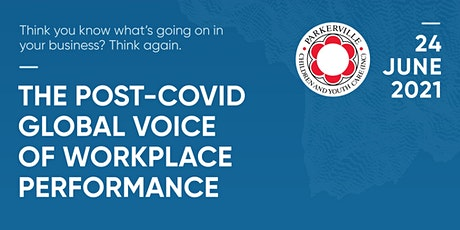 The Post-COVID Global Voice of Workplace Performance tickets
