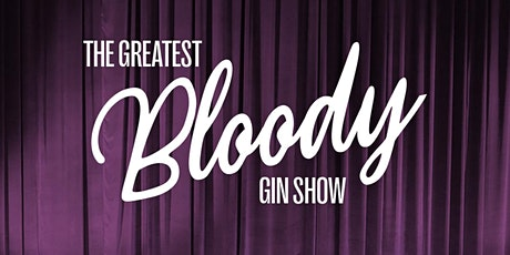 FOUR PILLARS LABORATORY: The Greatest BLOODY Gin Show tickets