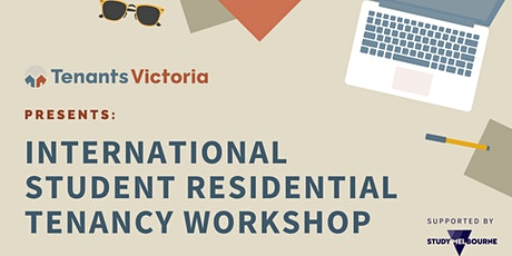 Tenants Victoria: International Student Residential Tenancy Workshop tickets