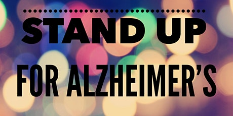 Stand Up For Alzheimer's--A Comedy FUNdraising Event tickets