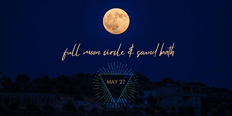 Full Moon Circle of Guidance & Nurturing tickets