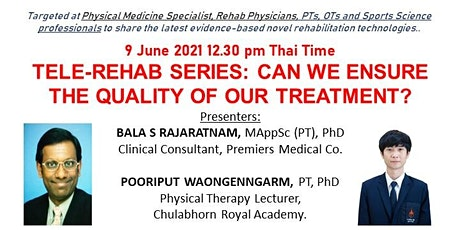 TELE-REHAB SERIES: CAN WE ENSURE THE QUALITY OF OUR TREATMENT? tickets