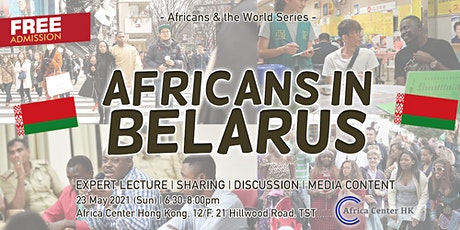 Africans & the World |  Africans in  Belarus tickets