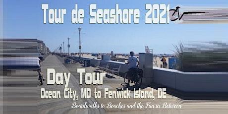 Tour de Seashore 2021 - Day Tour (DT) Ocean City, MD to Fenwick Island, DE tickets