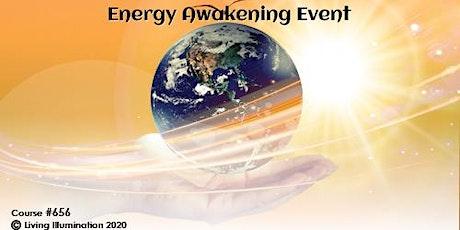 Energy Awakening (#656)- FREE Event Online! tickets