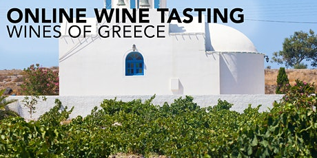 Online Wines of Greece Tasting Thursday 3rd June 6:30pm tickets