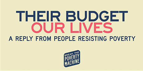 FORUM: Their budget, our lives – A reply from those resisting poverty tickets