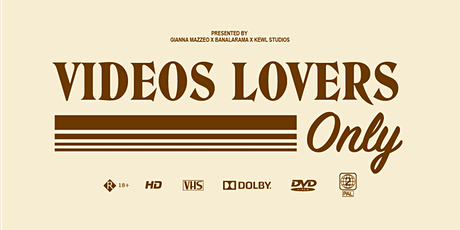 Video Lovers Only tickets