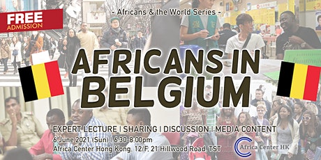 Africans & the World |  Africans in  Belgium tickets