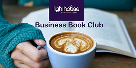 Join the Lighthouse Business Book Club tickets