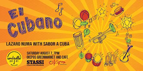 El Cubano – Lazaro Numa with Sabor a Cuba tickets