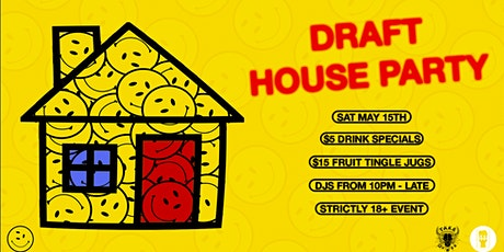 TakeOver - DRAFT HOUSE PARTY - SAT 15th May tickets