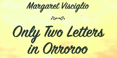 Author Talk - Only Two Letters in Orroroo by Margaret Visciglio tickets