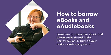 How to Borrow eBooks and eAudiobooks @ Burnie Library tickets