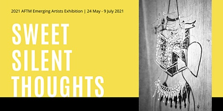 Sweet Silent Thoughts Exhibition Opening tickets