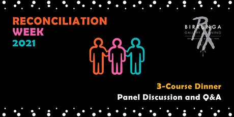 Reconciliation Week: 3-Course Dinner with Panel Discussion and Q&A tickets