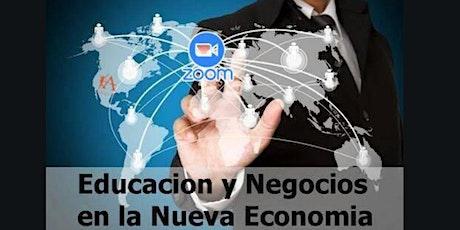 Negocios y Dinero en la Nueva Economía  [18  Mayo - 8 pm (FL) / 7 pm (TX)] entradas