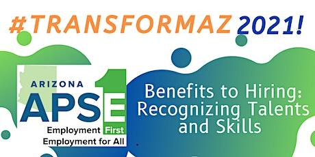 Benefits to Hiring: Recognizing Talents and Skills bilhetes
