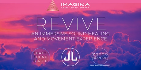 Revive: An Immersive sound healing and movement experience tickets
