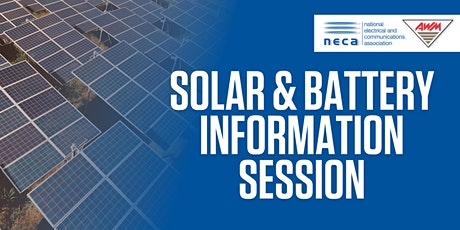 NECA & AWM Solar & Battery Information Session tickets