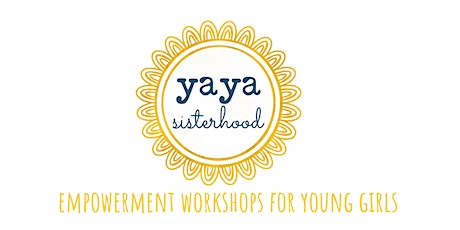 Yaya Sisterhood: 'CALM + ME TIME ' Workshop. tickets