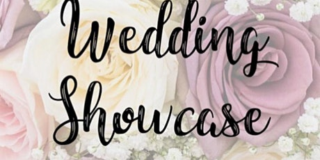 Wedding Showcase Sunday 6th June 12-4pm tickets