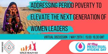 Addressing Period Poverty to Elevate the Next Generation of Women Leaders tickets