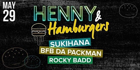 Henny & Hamburgers 2021: The Ultimate Food Festival w/ A Twist (Detroit) tickets