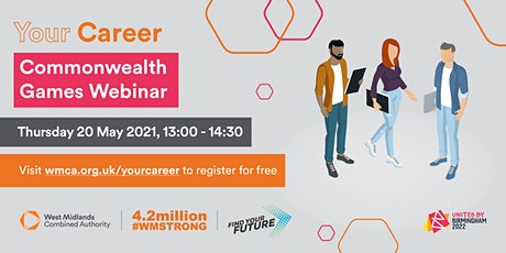 Your Career: Commonwealth Games - Jobs and Volunteering Free Event tickets