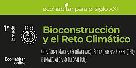 Bioconstrucción y el Reto Climático entradas