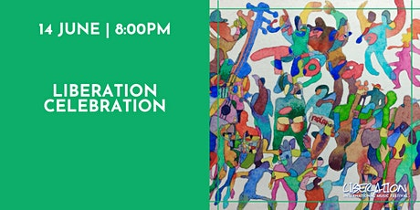 Liberation Celebration tickets